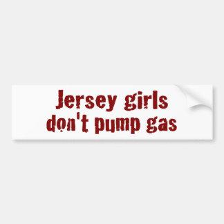 Jersey Girls Don'T Pump Gas (New) Bumper Sticker