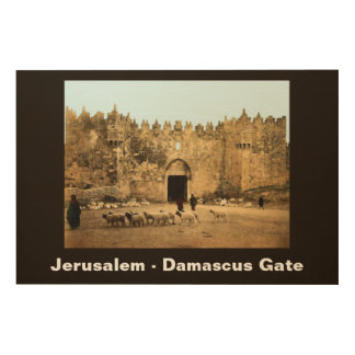 Jerusalem - Damascus Gate Wood Canvases