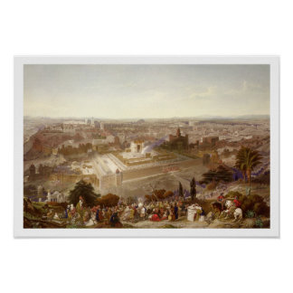 Jerusalem in her Grandeur, engraved by Charles Mot Poster