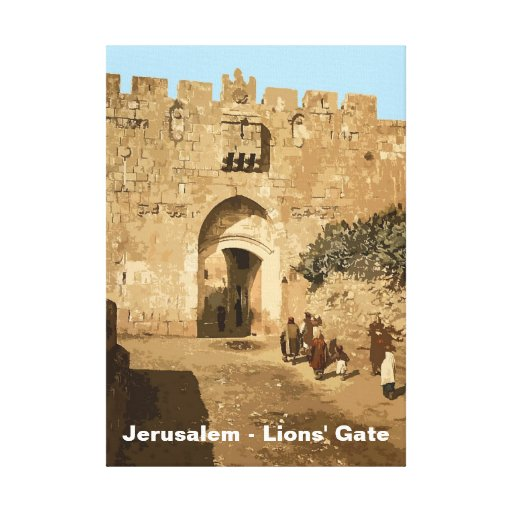 Jerusalem - Lions' Gate Stretched Canvas Prints