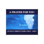 JESUS:  Be healed Gallery Wrap Canvas