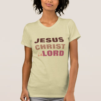 Jesus Christ is Lord, christian t shirt