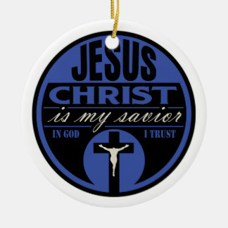 Jesus Christ is My Savior(Blue) Christmas Ornament