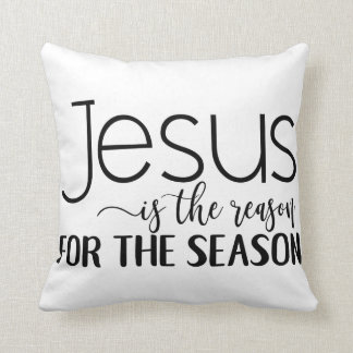 Jesus Christ is the reason for the Season! Cushion
