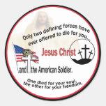 Jesus Christ & The American Soldier Round Stickers