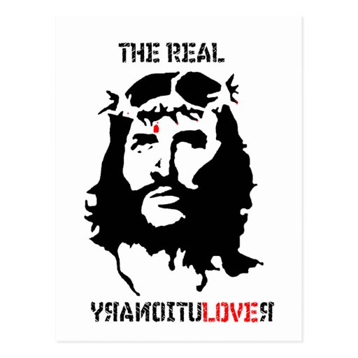 Jesus Christ - The Real Revolutionary Post Cards