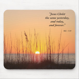 Jesus Christ the same yesterday,and t... Mouse Mat