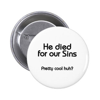 Jesus Died for Our Sins Christian 6 Cm Round Badge