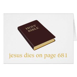 Jesus dies on page 681 greeting card