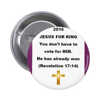 Jesus for King Button