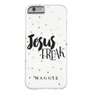 Jesus Freak Gold Shimmer Confetti Barely There iPhone 6 Case