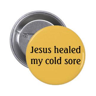 Jesus healed my cold sore badge