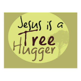 Jesus Hugs trees Postcard