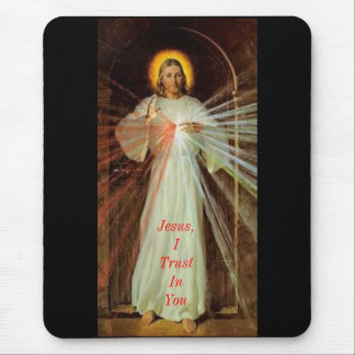 Jesus I Trust In You Mouse Pads