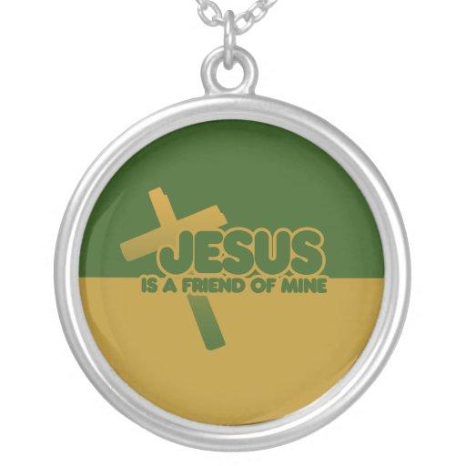 Jesus is a friend of mine custom necklace