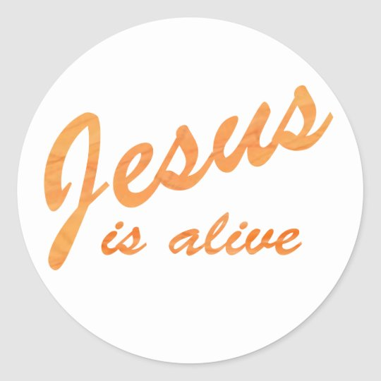 Jesus is alive effet orange classic round sticker