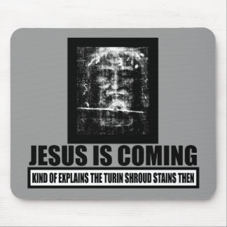 Jesus is coming atheist mouse pad