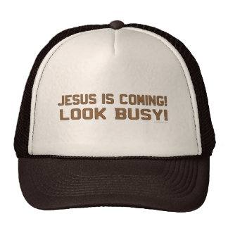 Jesus is Coming Funny Saying Cap