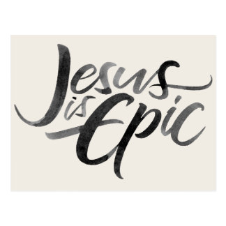 Jesus is Epic Brush Lettering Christian Christ Postcard