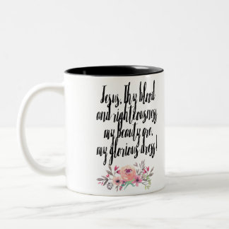 Jesus Is My Beauty Two-Tone Coffee Mug