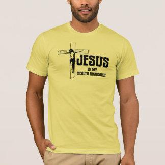 Jesus is my health insurance. T-Shirt