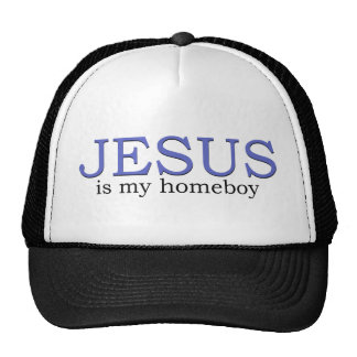 Jesus is my Homeboy Cap