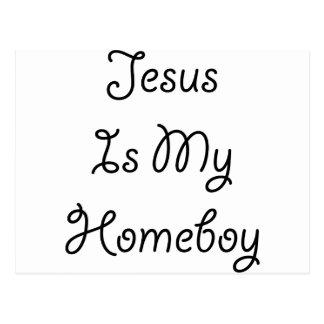 Jesus Is My Homeboy Post Card
