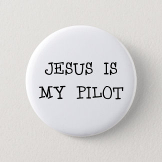 Jesus Is My Pilot 6 Cm Round Badge