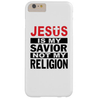 Jesus Is My Savior Not My Religion Barely There iPhone 6 Plus Case