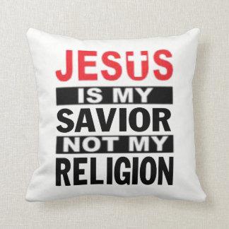 Jesus Is My Savior Not My Religion Cushion