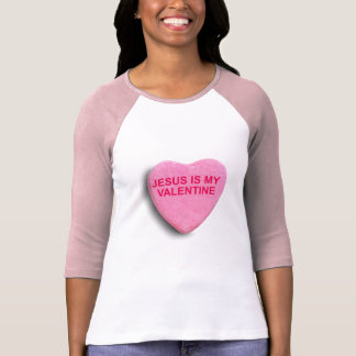 JESUS IS MY VALENTINE CANDY HEART T SHIRTS