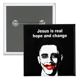 JESUS IS REAL HOPE AND CHANGE 15 CM SQUARE BADGE