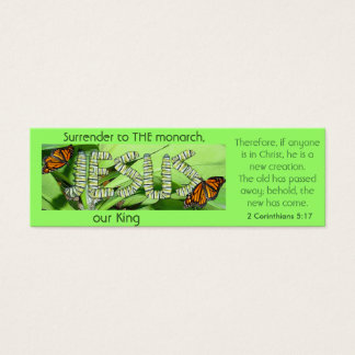 Jesus is THE monarch, our King Bookmark Mini Business Card