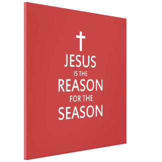 Jesus is the Reason for the Season Canvas Print