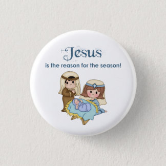 Jesus is the Reason for the Season Nativity Button