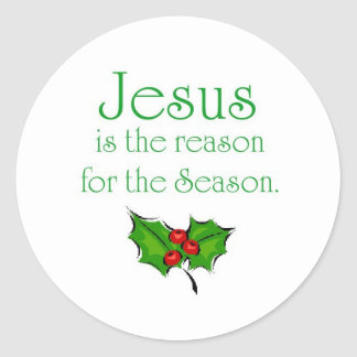 Jesus is the reason for the Season Round Sticker
