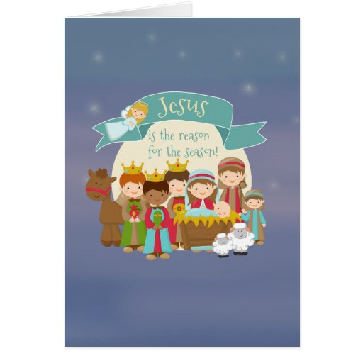 """Jesus is the reason"" Nativity Christmas Cards"