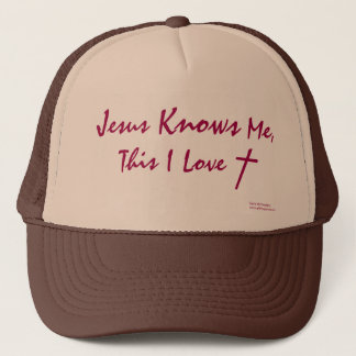 """Jesus Knows Me, This I Love"" (Genie-Us Designs) Trucker Hat"