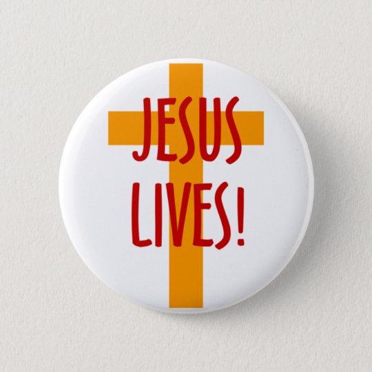 JESUS LIVES 6 CM ROUND BADGE