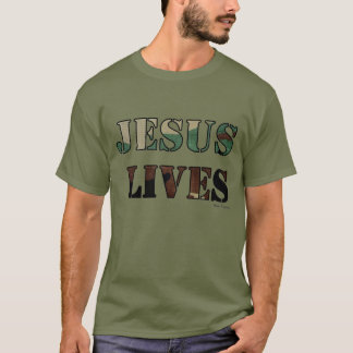 Jesus Lives - Army/Fatigue Green T-Shirt