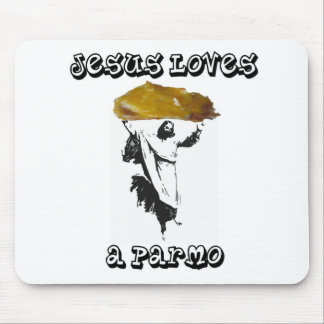 Jesus Loves A Parmo Mouse Pad