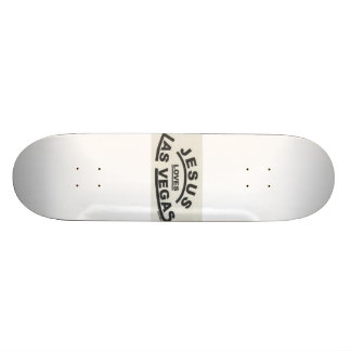 jesus loves las vegas skate board deck