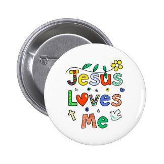 Jesus Loves Me 6 Cm Round Badge