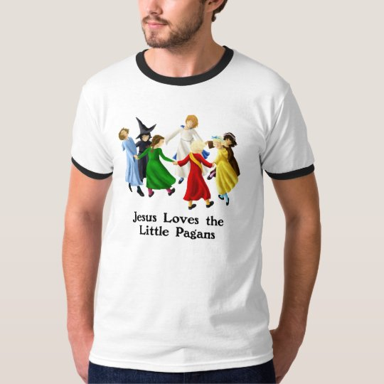 Jesus Loves the Little Pagans T-Shirt