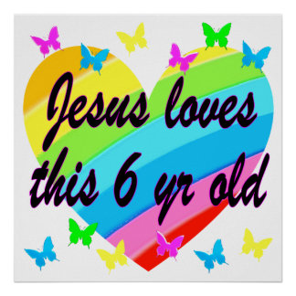 JESUS LOVES THIS 6 YEAR OLD CROSS DESIGN POSTER