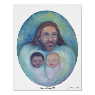 Jesus Loves You and Me Poster