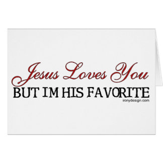 Jesus Loves You Favorite Card