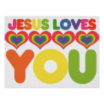 Jesus Loves you Poster