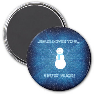 Jesus Loves You Snow Much! Christian Snowman Blue 7.5 Cm Round Magnet