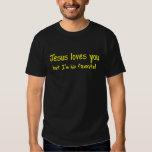 Jesus Loves You! Tshirt